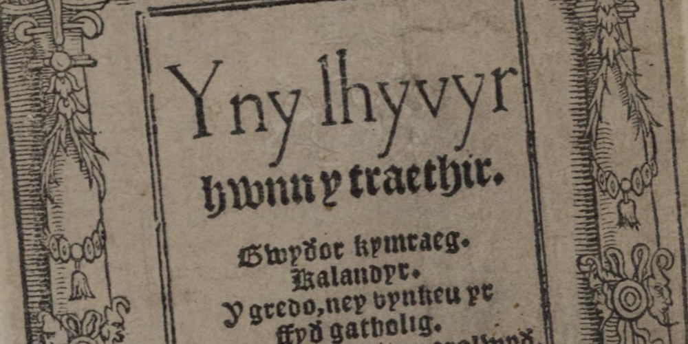 'Yny lhyvyr hwnn', the first book published in the Welsh language, 1546